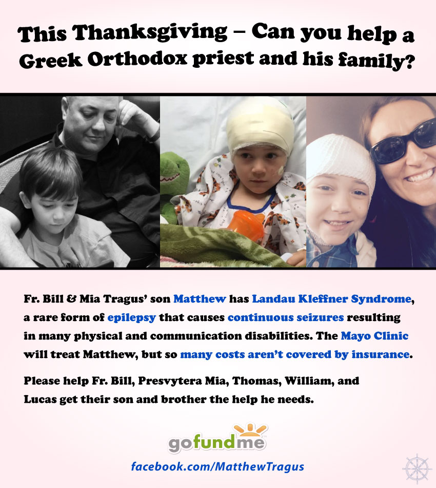 [Matthew Tragus Needs Your Help! - Fr. Bill and Presvytera Mia Crowdfunding Campaign]
